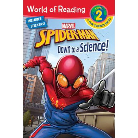 World of Reading Spider-Man Down to a Science! (Level 2 Reader Plus Fun Science Facts)