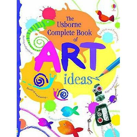 Complete Book of Art Ideas (Usborne Art Ideas) (Spiral-bound) - Art Attack Halloween Ideas
