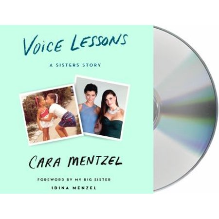 Voice Lessons  A Sisters Story