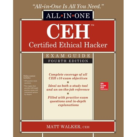 Ceh Certified Ethical Hacker All-In-One Exam Guide, Fourth (Certified Ethical Hacker Version 8 Study Guide)