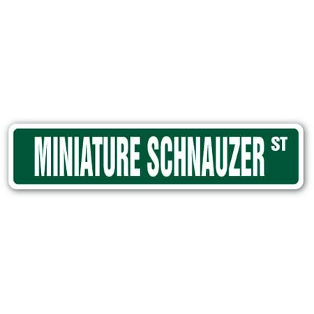 MINIATURE SCHNAUZER Street Sign dog puppy breeder pet yard | Indoor/Outdoor | 24