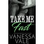 Take Me Fast (Paperback)