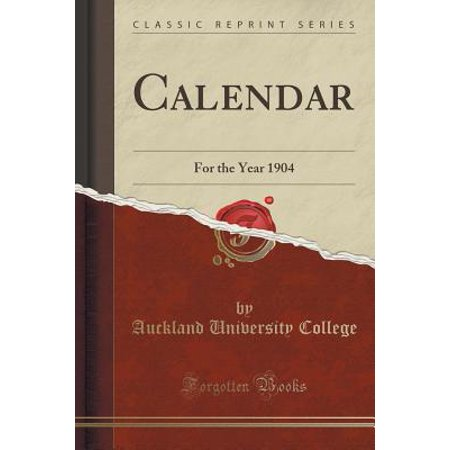 Calendar : For the Year 1904 (Classic Reprint)