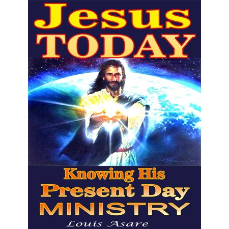 Jesus Today Knowing His Present Day Ministry - - Ministry Every Day Is Halloween