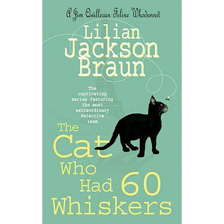 The Cat Who Had 60 Whiskers (Paperback) - Halloween Cat Whiskers Uk