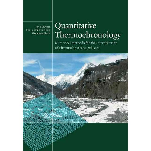 Quantitative Thermochronology: Numerical Methods for the Interpretation of Thermochronological Data