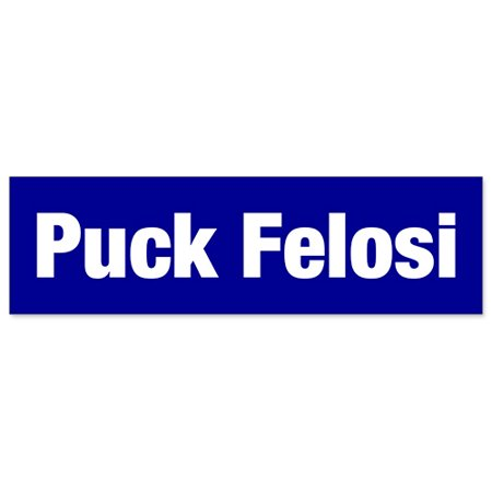 Car Bumper Sticker   Anti Nancy Pelosi Puck Felosi
