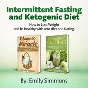 Ketogenic Diet and Intermittent Fasting 2 books in 1 - eBook