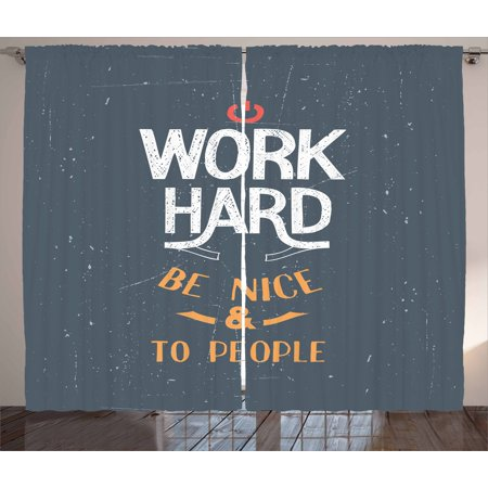 Motivational Curtains 2 Panels Set, Hand Lettering Design about Working Hard and Being Nice Retro, Window Drapes for Living Room Bedroom, 108W X 84L Inches, Slate Blue Orange White, by Ambesonne