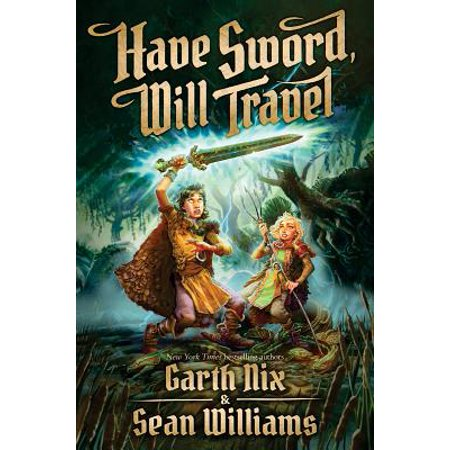 Have Sword, Will Travel (Will Travel)