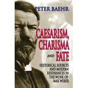 Caesarism, Charisma and Fate - eBook