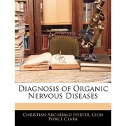 Diagnosis of Organic Nervous Diseases