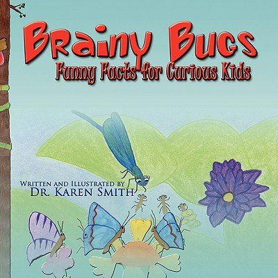 Brainy Bugs : Funny Facts for Curious Kids