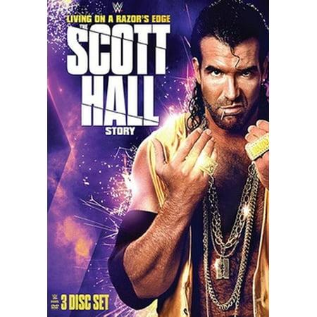 WWE: Living on a Razor's Edge - The Scott Hall Story (Living Life On The Edge Robbie Bishop)