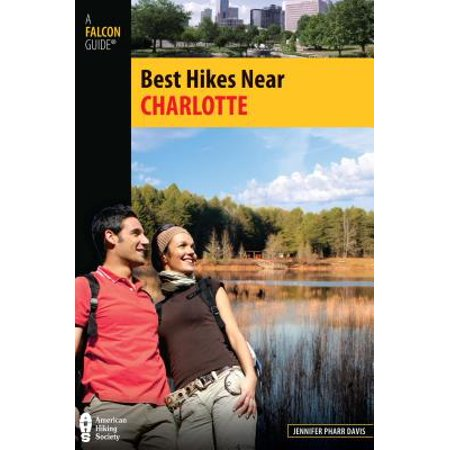 Best Hikes Near Charlotte - eBook