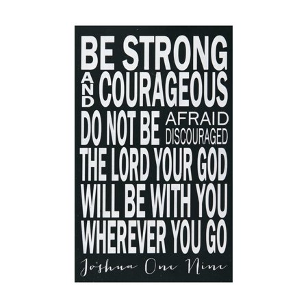 Be Strong Inspirational Bible Verse Joshua 1:9 Print Wall Art By Erin Deranja