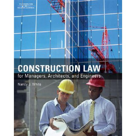 Construction Law for Managers, Architects, and