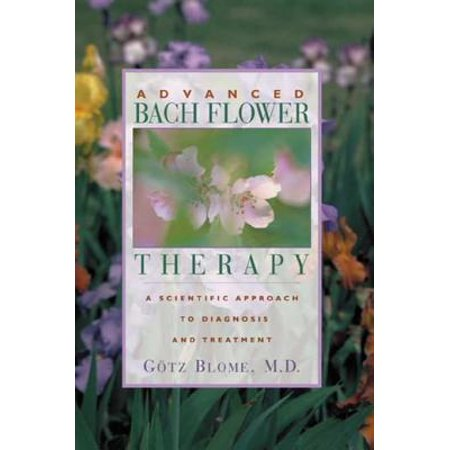 Advanced Aromatherapy - Advanced Bach Flower Therapy - eBook