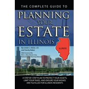 The Complete Guide to Planning Your Estate in Illinois - eBook