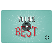 You're the Best Walmart eGift Card