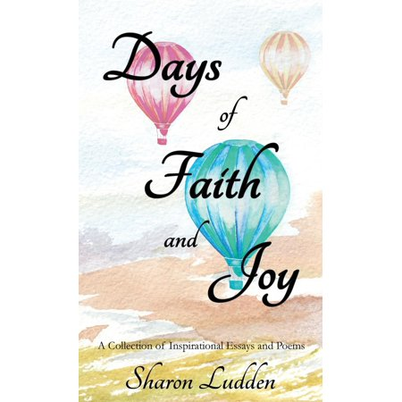Days of Faith and Joy : A Collection of Inspirational Essays and Poems - Halloween Inspirational Poems