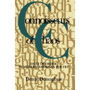 Connoisseurs of Chaos: Ideas of Order in Modern American Poetry (Paperback)