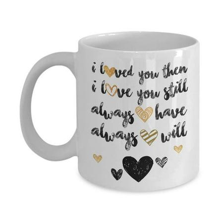 I Love You Sweet Romantic Valentine's Day, Marriage Anniversary, Engagement Or Wedding Day Coffee & Tea Gift Mug For Boyfriend, Girlfriend, Fiance, Fiancee, Husband, Wife, Bride, Groom & BFF (15oz)