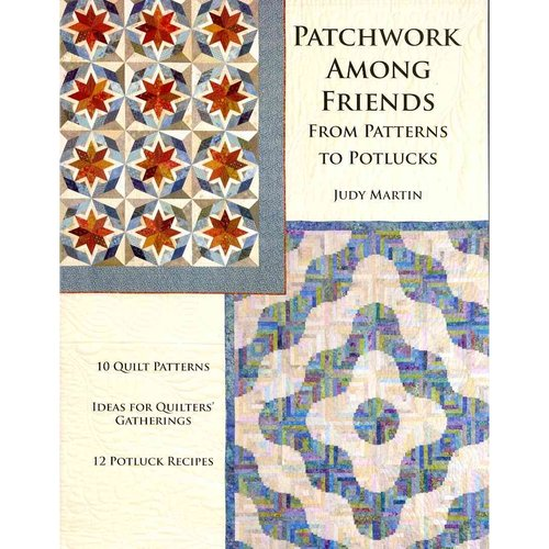 Patchwork Among Friends: From Patterns to Potlucks