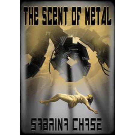The Scent of Metal - eBook