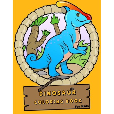 Dinosaur Coloring Book for Kids: Dinosaur Coloring Book for Boys, Girls, Toddlers, Preschoolers, Kids Many Activites for Kids in Dinosaur Theme, Coloring Pages, Maze, Connect the Shadow and Dinosuar T