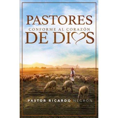 Pastores Conforme Al Corazon de Dios (Un Corazon Conforme Al Corazon De Dios)