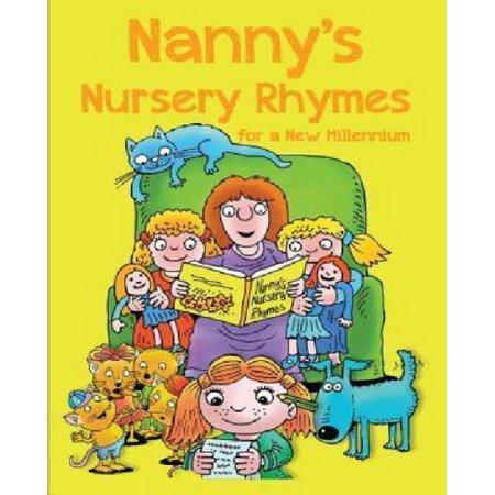 Nannys Nursery Rhymes  For A New Millennium