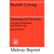Midway Reprints: Meaning and Necessity: A Study in Semantics and Modal Logic (Paperback)