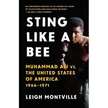 Sting Like a Bee : Muhammad Ali vs. the United States of America,