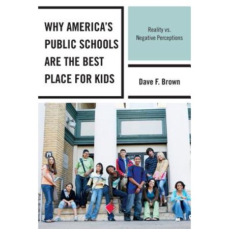 Why America's Public Schools Are the Best Place for Kids - eBook for $<!---->