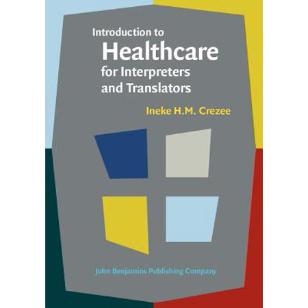 Introduction to Healthcare for Interpreters and