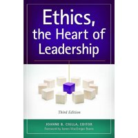 Ethics, the Heart of Leadership, 3rd Edition (Paperback)