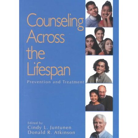 Counseling Across the Lifespan: Prevention and Treatment (Sage Sourcebooks for the Human Services) by Cindy L. (Lee) Juntunen