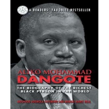 Aliko Mohammad Dangote  The Biography Of The Richest Black Person In The World