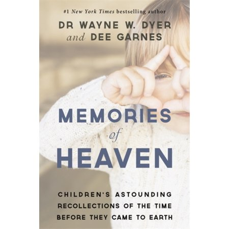 Memories of Heaven: ChildrenÂs Astounding Recollections of the Time Before They Came to Earth (Paperback)
