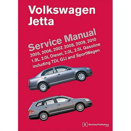 Volkswagen Jetta Service Manual: 2005, 2006, 2007, 2008, 2009, 2010 : 1.9L, 2.0L Diesel, 2.0L, 2.5L Gasoline Including TDI, GLI and SportWagen