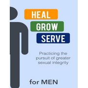 Heal Grow Serve for Men - eBook
