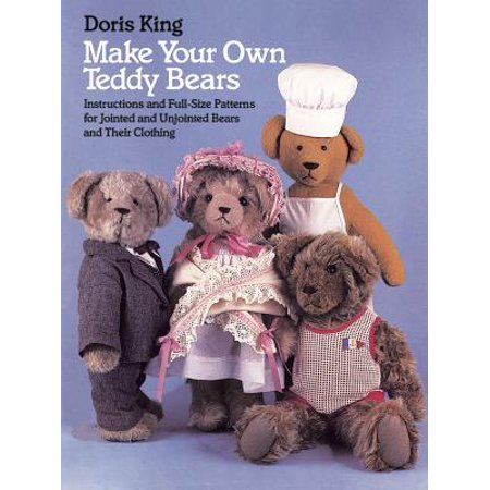 Teddy Bear Knit Pattern (Make Your Own Teddy Bears : Instructions and Full-Size Patterns for Jointed and Unjointed Bears and Their Clothing )
