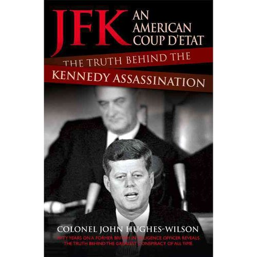 the ugly truth behind the assassination of john f kennedy Jfk document release—the good, the bad and the ugly  not just overlook  material that suggested a conspiracy in jfk's assassination.