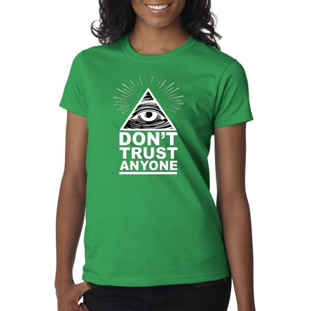 New Way 117 - Women's T-Shirt Don't Trust Anyone Conspiracy Illuminati Pyramid XL Kelly Green