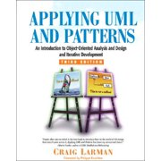 Applying UML and Patterns : An Introduction to Object-Oriented Analysis and Design and Iterative Development