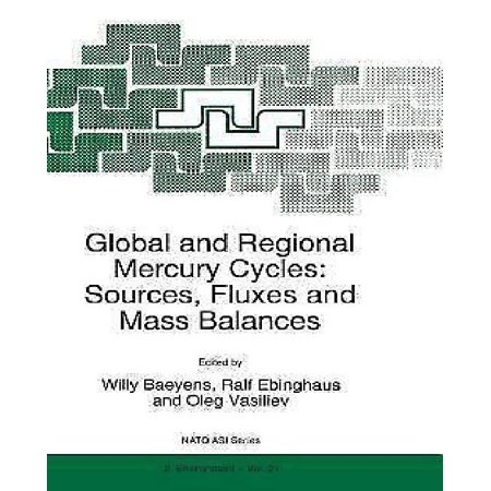 Global And Regional Mercury Cycles  Sources  Fluxes And Mass Balances