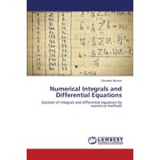 Numerical Integrals and Differential Equations