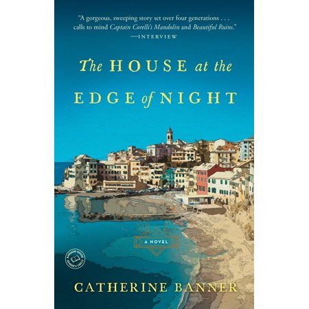 The House at the Edge of Night : A Novel (The House At The Edge Of The World)