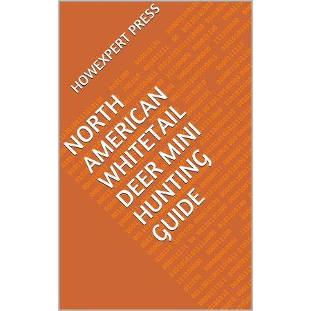 North American Whitetail Deer Mini Hunting Guide - eBook